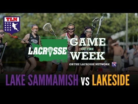 Washington State's Girls Lacrosse State Championship: Lake Sammamish Vs the Lakeside School