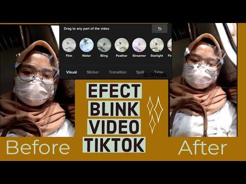 CARA MENAMBAHKAN EFEK BLINK PADA VIDEO TIKTOK (HASIL AESTHETIC)