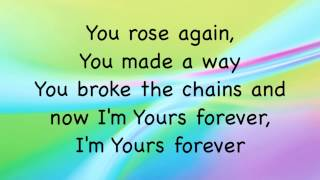 Darlene Zschech (with Kari Jobe) Yours Forever (You Took the Nails) - with lyrics