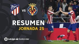 Resumen de Atlético de Madrid vs Villarreal CF (3-1)