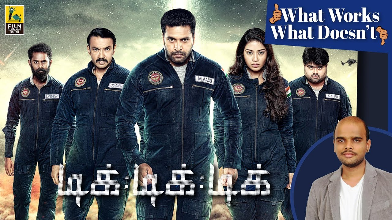 What Works, What Doesn't | Tik Tik Tik | Jayam Ravi