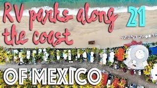 Alaska to Mexico #21: Teardropping along the coast in Mexico RV Parks