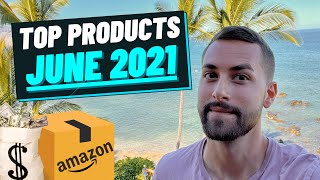 Best Products To Sell On Amazon FBA | June 2021