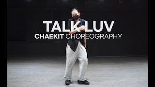 Zeina - Talk Luv || CHAEKIT CHOREO CLASS || @대전 GB ACADEMY댄스 오디션 학원