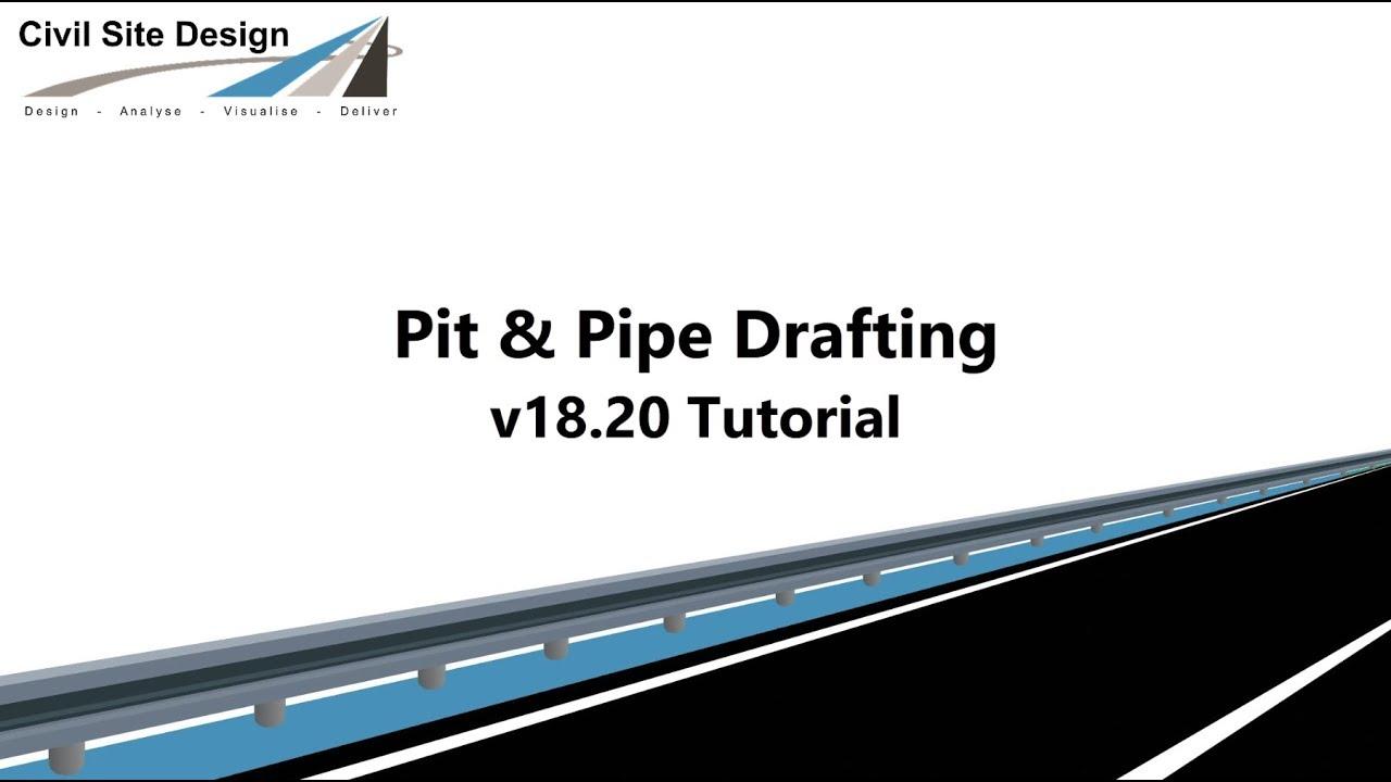 Civil Site Design - Pipes - Pit & Pipe Drafting Tutorial (v18 20)