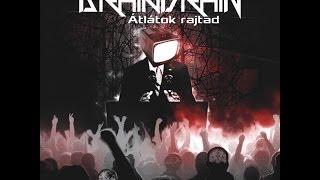 Brain Drain - Átlátok rajtad (Full Album)