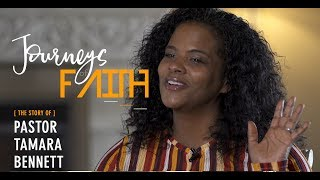 Pastor Tamara Bennett - Powerful Testimony - Journeyfaithfilm.com
