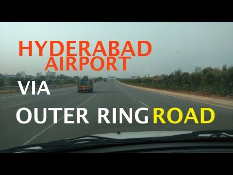 Hyderabad Infrastructure: Gachibowli To RGIA Via ORR