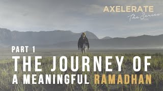 Download Video Axelerate The Series : The Journey Of A Meaningful Ramadhan Part.1 MP3 3GP MP4