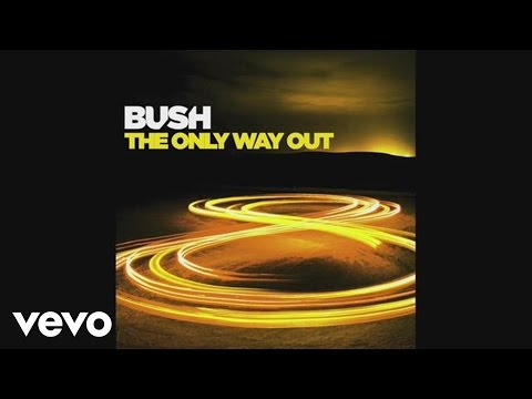 Bush - The Only Way Out (Lyric Video)