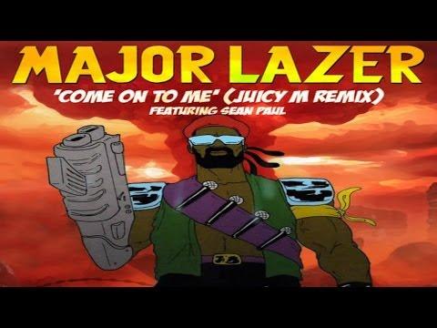 Major Lazer feat. Sean Paul - Come On To Me (Juicy M Remix)
