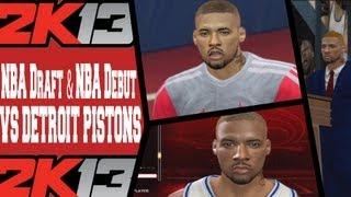 NBA 2K13 MyCAREER - NBA Draft & NBA Debut vs Pistons Feat DeShawn Harris SF