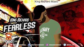 King Richard - Fearless - May 2020