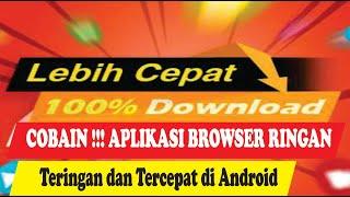 Browser Ringan dan Tercepat! Aplikasi Browser Terbaik screenshot 2