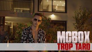 McBox - Trop tard (Run Hit)