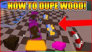 HOW TO DUPE ANY WOOD (NEW DUPE METHOD!) [NOT PATCHED!] LUMBER TYCOON 2 ROBLOX