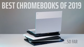 Best Chromebooks of 2019 - So Far