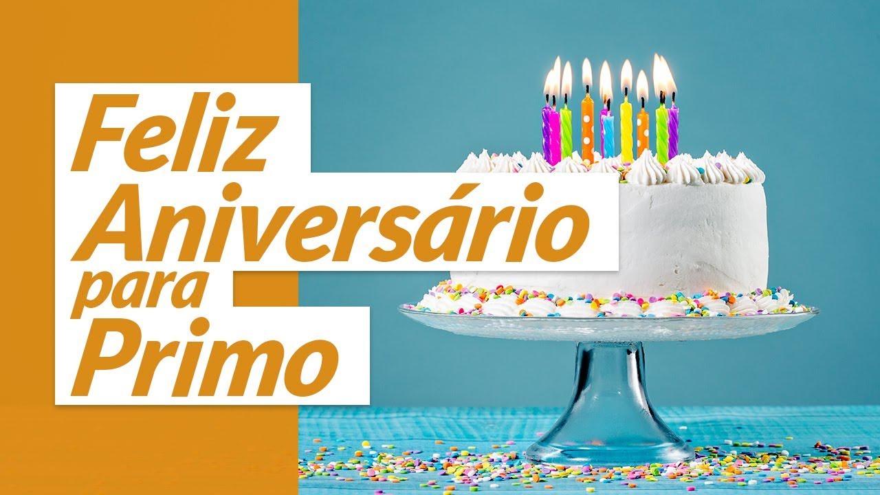 Mensagem De Aniversário Para Primo: Felicidades Para Primo