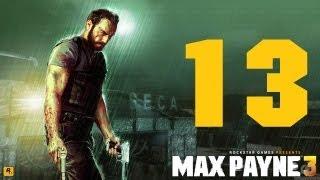 Max Payne 3 Прохождение Часть 13
