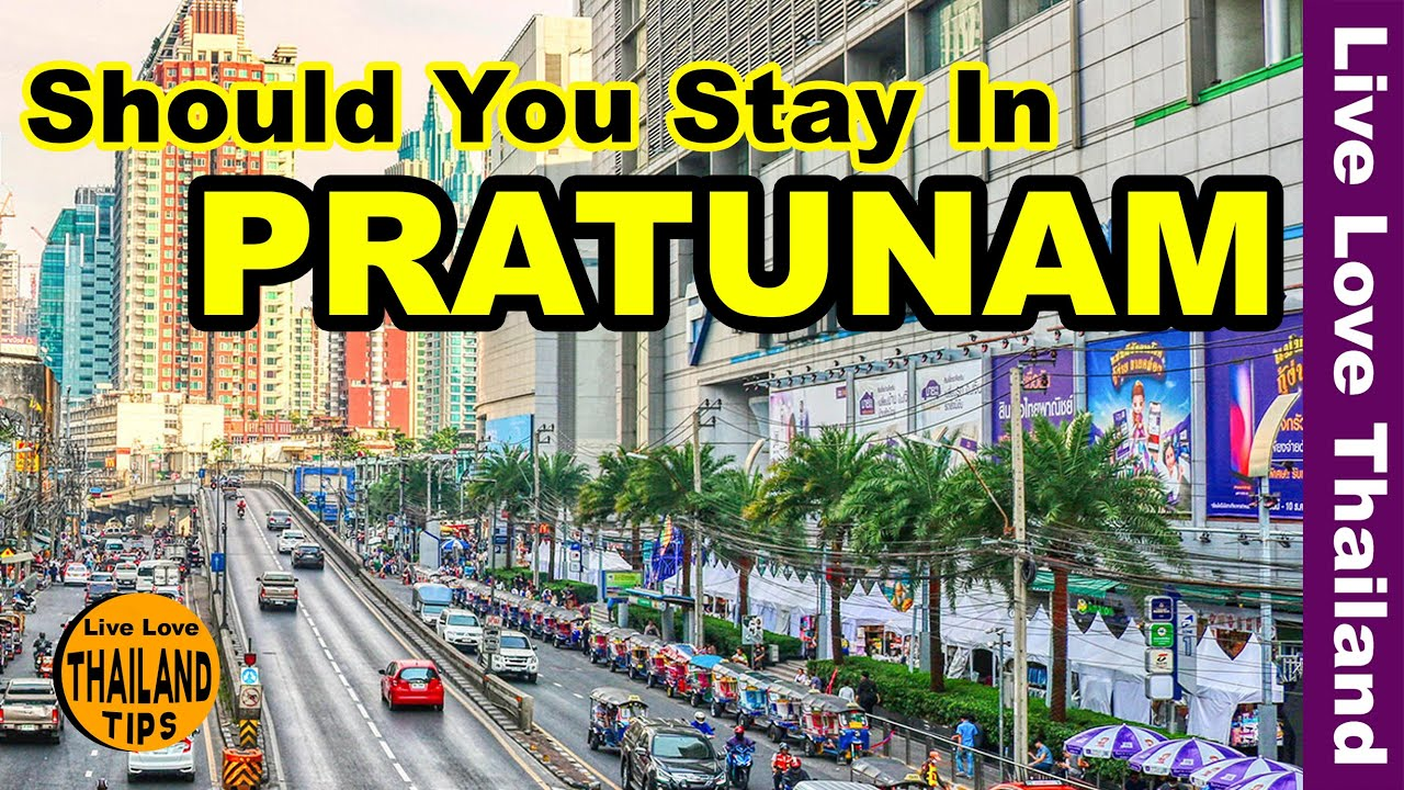 Thailand Tips To Know | Should you stay in Pratunam #livelovethailand