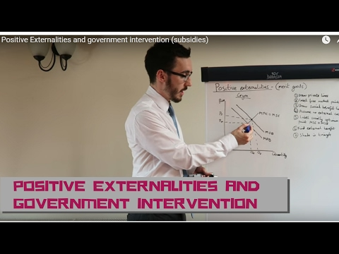 Positive Externalities and government intervention (subsidies)