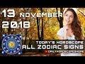 Daily Horoscope November 13, 2018 for Zodiac Signs