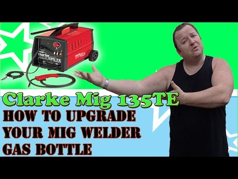 How To Upgrade Your Mig Welder Gas Bottle To Hobby Weld Gas