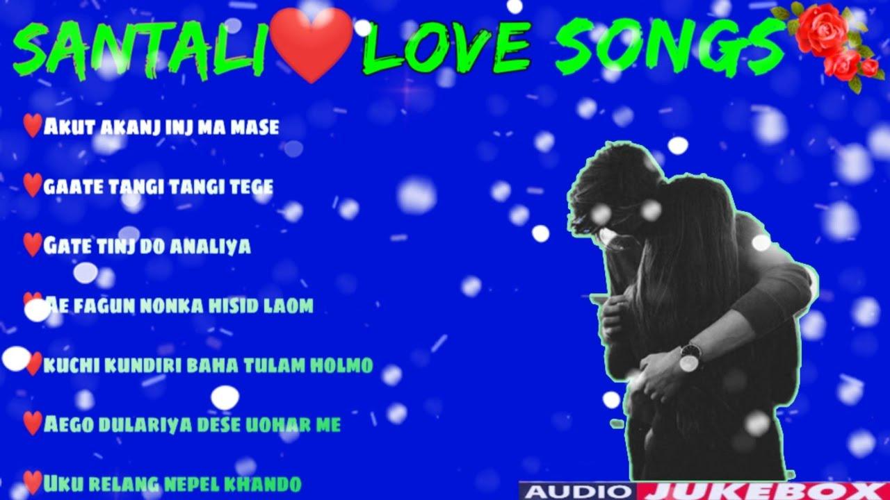 Santali Love Songs❤️ Evergreen  hits ,Best love songs