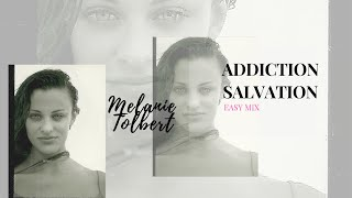 Addiction Salvation  - Melanie Tolbert - Grammy Awards