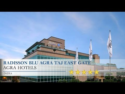 Radisson Blu Agra Taj East Gate - Agra Hotels, India