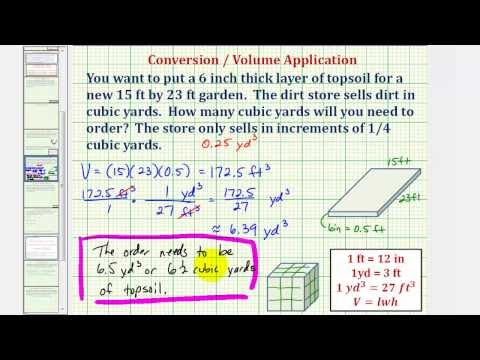 Ex Volume Conversion To Determine The Number Of Cubic Yards Of Soil Needed