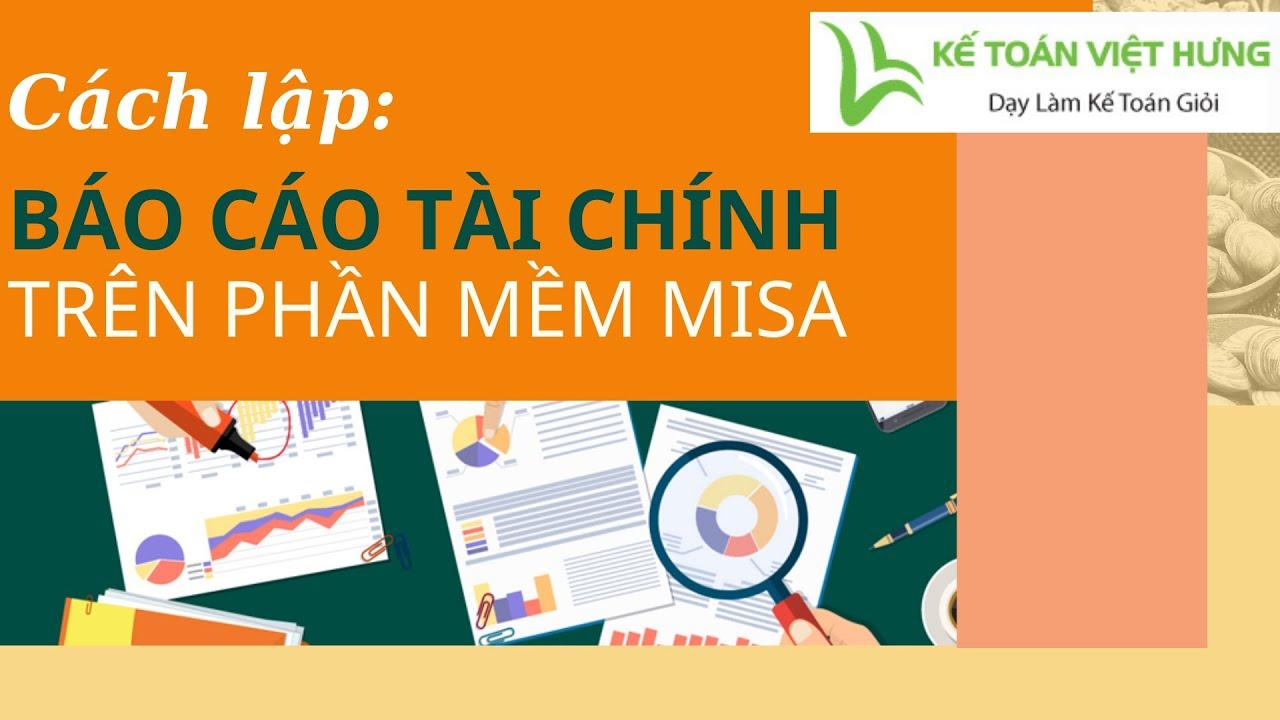 Hướng dẫn lập báo cáo tài chính và in so sánh