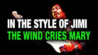 Lesson  - Wind Cries Mary style - Hendrix