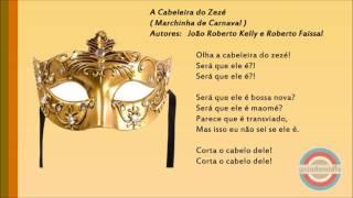 Baixar A Cabeleira do Zezé ( Marchinha de Carnaval )