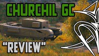 "Churchill GC ""review"" [World of tanks]"