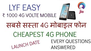 INDIA'S CHEAPEST VOLTE SMART PHONE | LYF EASY ₹ 1000