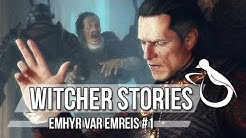 Witcher Stories - Emhyr var Emreis (Part 1/3) (Witcher Lore)