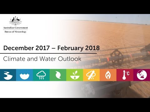 Climate and Water Outlook, December 2017 – February 2018