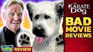 THE KARATE DOG BAD MOVIE REVIEW | Double Toasted