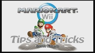 Tips and Tricks - Mario Kart Wii