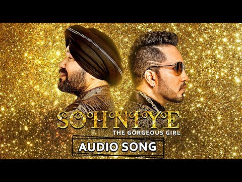Sohniye - The Gorgeous Girl | Mika Singh, Daler Mehndi Ft. Shraddha Pandit | New Hindi Song 2018
