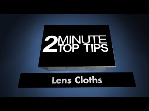 2 Minute Top Tips #5: Using your glasses cloth to clean your camera lens: Best lens cloths