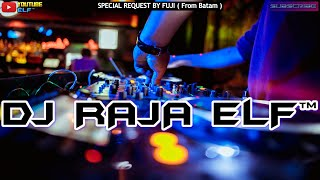 BAGAIMANA KALAU AKU TIDAK BAIK-BAIK SAJA 2021 REMIX DJ RAJA ELF™ BATAM ISLAND (Req By Fuji)