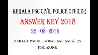 Kerala PSC Civil Police Officer Answer Key 2018 - Kerala PSC Questions and Answers | Psc Zone