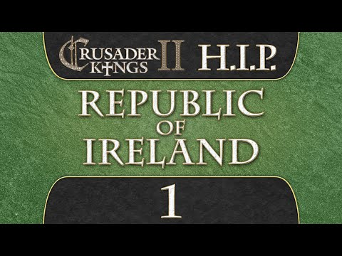 Crusader Kings 2 [HIP Mod] Republic of Ireland 1