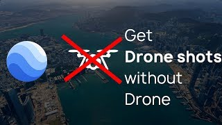 GET DRONE SHOTS WITHOUT A DRONE