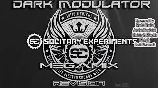 Solitary Experiments Megamix Revision From DJ DARK MODULATOR