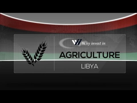 Agriculture  Libya - Why invest in 2015