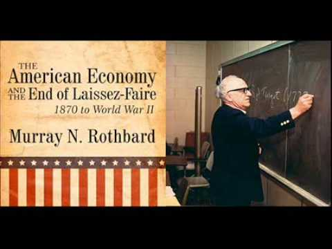 Murray Rothbard: Pietism and the Power Brokers (American Economy Lecture 5)