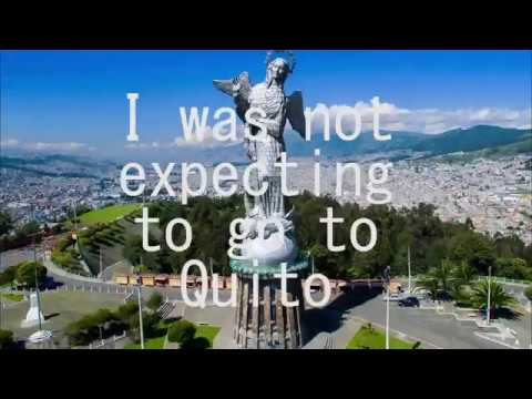 When I star living in Quito
